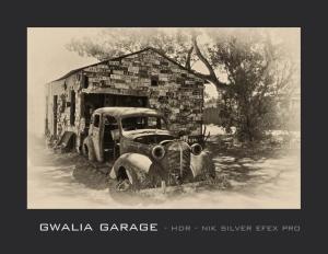 Gwalia  Garage HDR Silver Efex